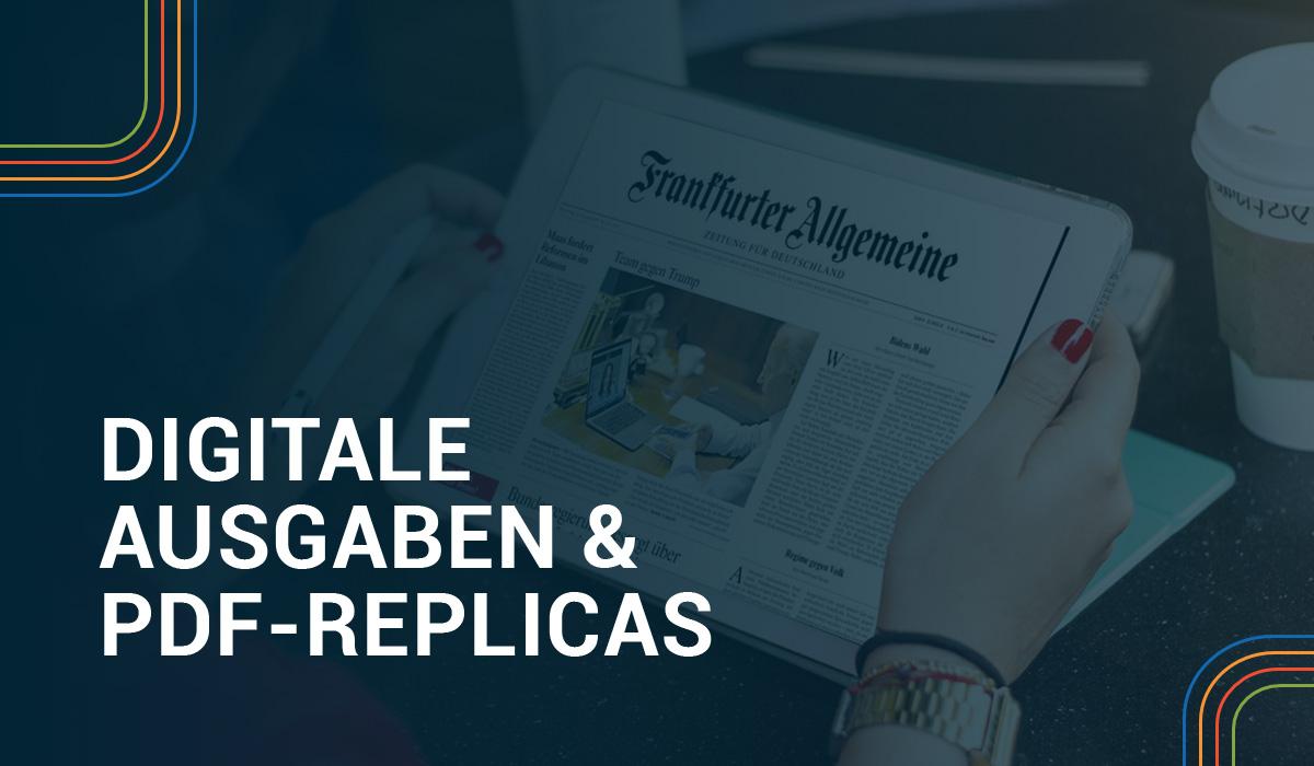 Digitale Ausgaben und PDF-Replicas Header Image