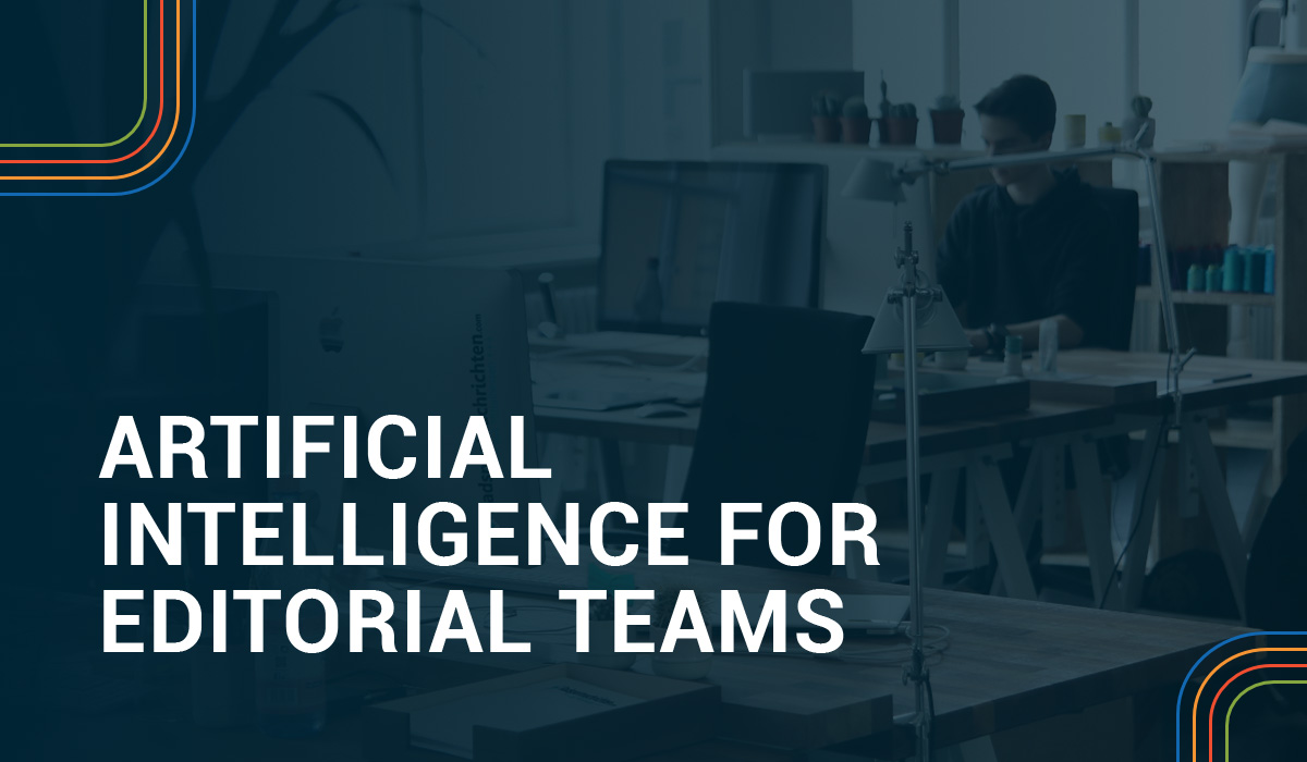 Artificial Intelligence for Editorial Teams Image