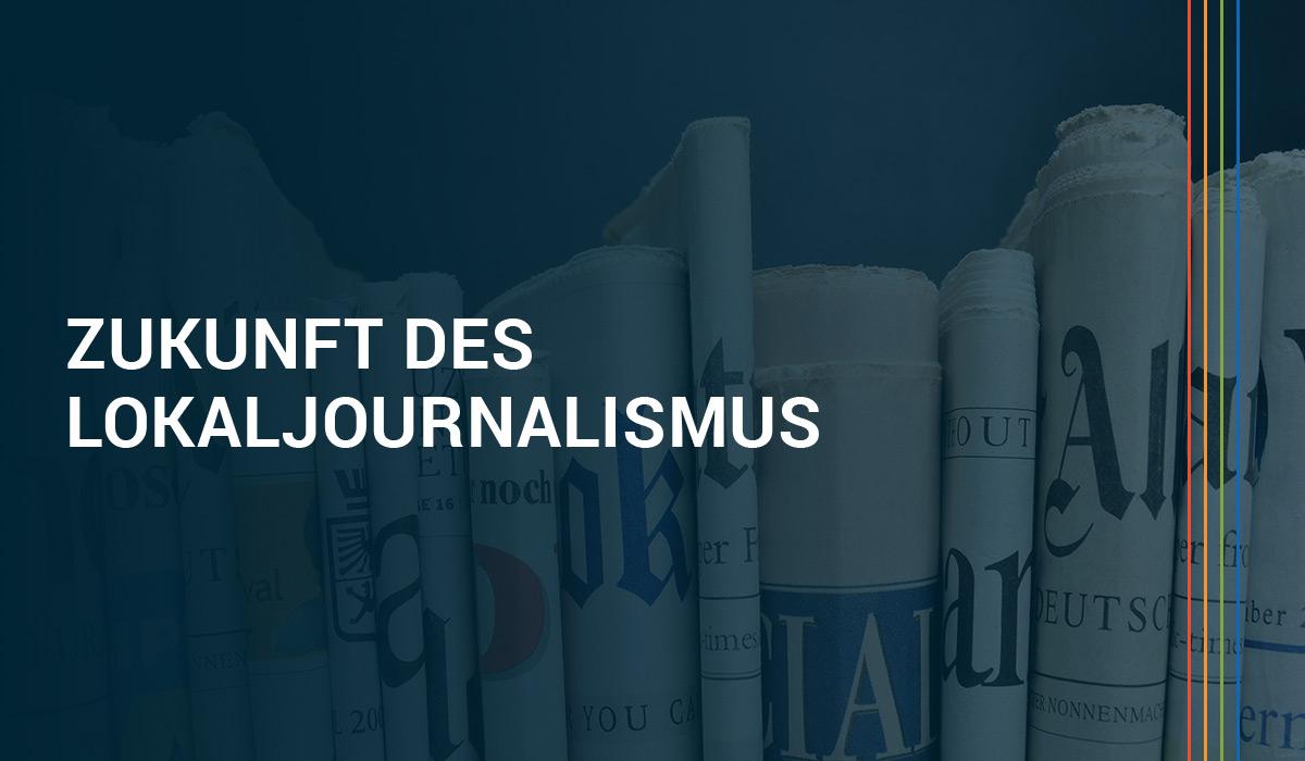Hat der Lokaljournalismus eine Zukunft